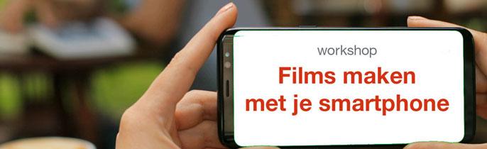 Films maken met je smartphone
